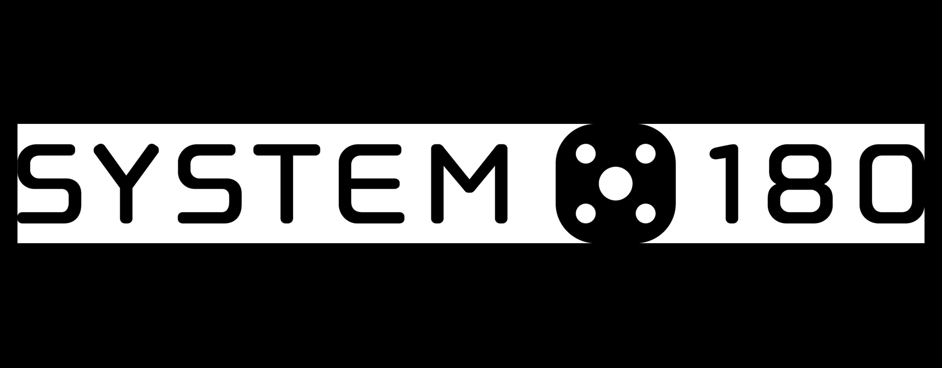 System 180